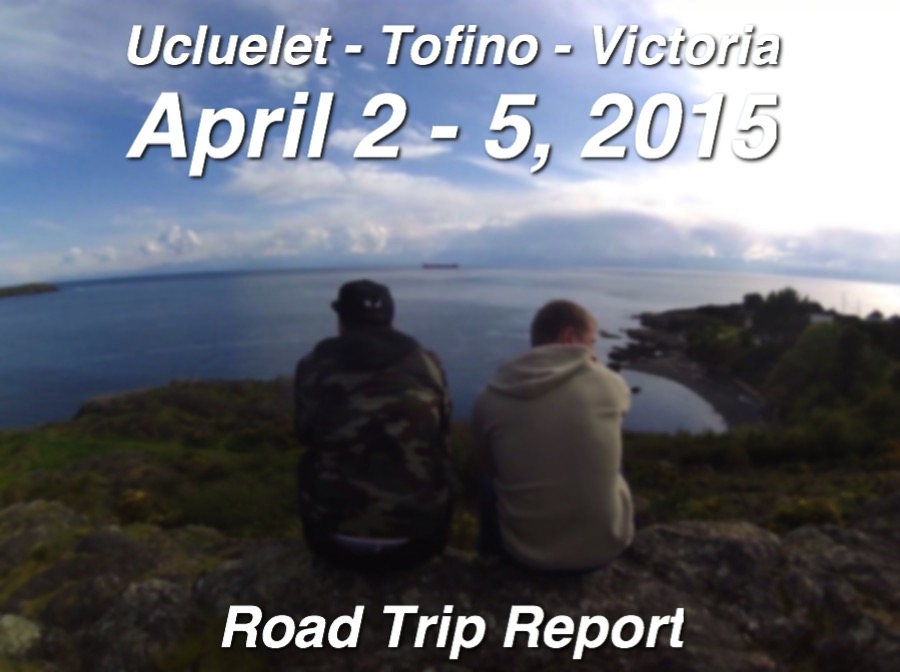 Tofino Ucluelet 2015 road trip SimpleVancouver