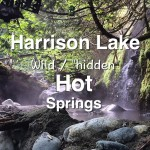 "Harrison Lake ""Wild"" Hot Springs"